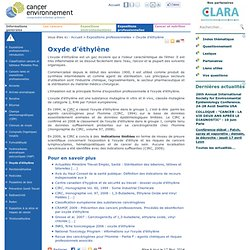CANCER ENVIRONNEMENT - Oxyde d'éthylène