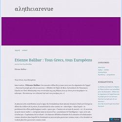 Etienne Balibar : Tous Grecs, tous Européens