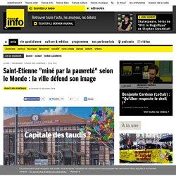 """Saint-Etienne """"miné par la pauvreté"""" selon le Monde : la ville défend son image"""