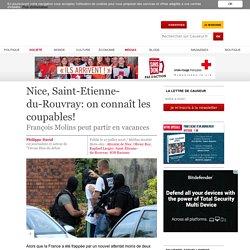 Nice, Saint-Etienne-du-Rouvray: on connaît les coupables!