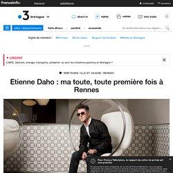 Etienne Daho : ma toute, toute première fois à Rennes