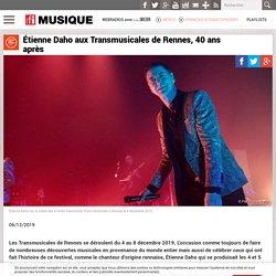 Étienne Daho aux Transmusicales de Rennes, 40 ans après