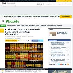 Critiques et démission autour de l'étude sur l'étiquetage alimentaire