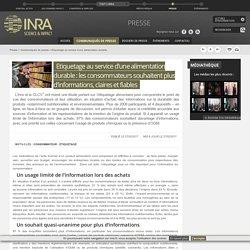 INRA 27/02/17 Etiquetage au service d'une alimentation durable : les consommateurs souhaitent plus d'informations, claires et fiables