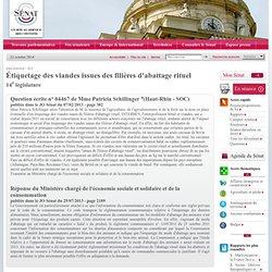 JO SENAT 25/07/13 Réponse à question N°04467 Étiquetage des viandes issues des filières d'abattage rituel