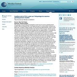 MERID 28/09/10 Audition de la F.D.A. axée sur l'étiquetage du saumon génétiquement modifié
