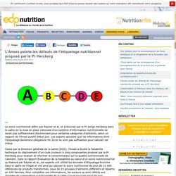 L'Anses pointe les défauts de l'étiquetage nutritionnel proposé
