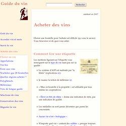 Guide d'achat : lire une étiquette, choisir les vins à acheter - Guide du vin