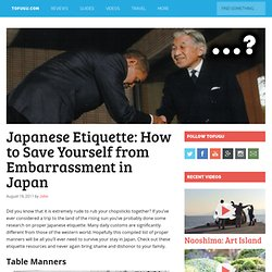 Japanese Etiquette: How to Save Yourself from Embarrassment in Japan