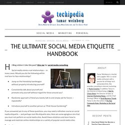 The Ultimate Social Media Etiquette Handbook: The Most Egregious