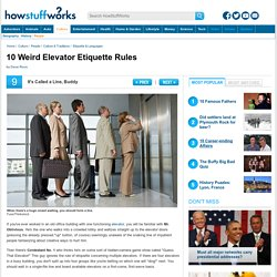 10 Weird Elevator Etiquette Rules
