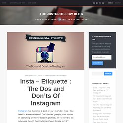 Insta – Etiquette : The Dos and Don'ts Of Instagram