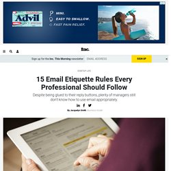 15 Email Etiquette Rules Every Professional Should Follow