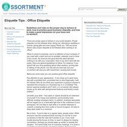 Etiquette Tips : Office Etiquette