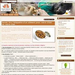 Savoir lire l'étiquette d'un aliment pour votre chien ou votre chat