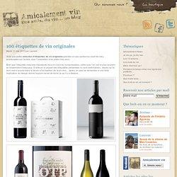 100 étiquettes de vin originales