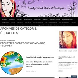 Beauty, Hand-Made et Compagnie