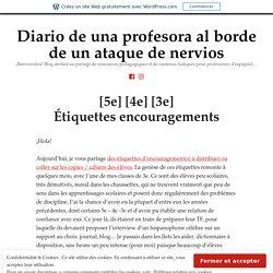 [5e] [4e] [3e] Étiquettes encouragements – Diario de una profesora al borde de un ataque de nervios