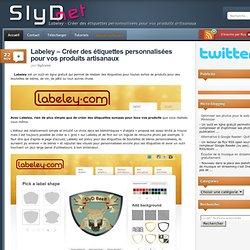 Labeley – Créer des étiquettes personnalisées pour vos produits artisanaux
