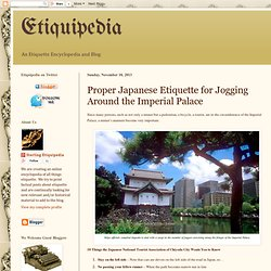 Proper Japanese Etiquette for Jogging Around the Imperial Palace