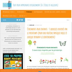 Étirements pour enfants : 5 exercices inspirés par le printemps (pour une routine physique facile et ludique pendant le confinement)