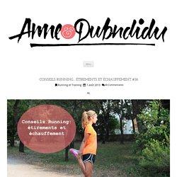 Conseils Running : Étirements et Échauffement #38 - Anne & Dubndidu
