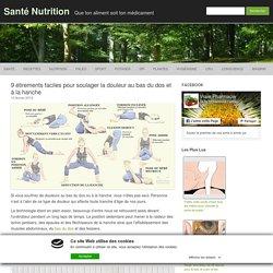 9 étirements faciles pour soulager la douleur au bas du dos et à la hanche
