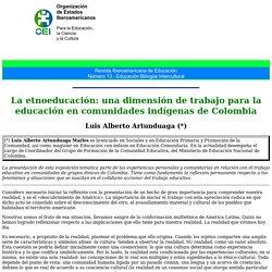 La etnoeducación: una dimensión de trabajo para la educación en comunidades indígenas de Colombia