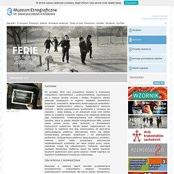 Rzemiosło 2.0 - Muzeum Etnograficzne - etnomuzeum-