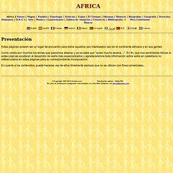 Africa: Paises, Mapas, Pueblos, Viajes, Etnología, Historia, Idiomas, Gastronomía, ...