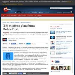 IBM étoffe sa plateforme MobileFirst