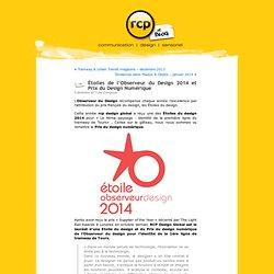 Étoiles de l'Observeur du Design 2014 et Prix du Design Numérique « BLOG RCP Design Global