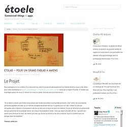 Etolab – Pour un grand Fablab à Amiens