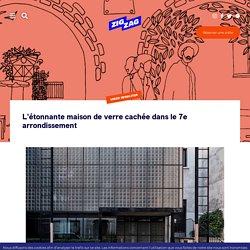 L'étonnante maison de verre cachée dans le 7e arrondissement