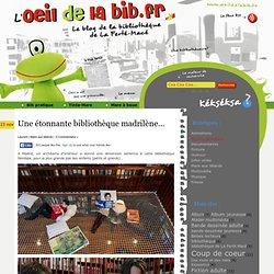 Une étonnante bibliothèque madrilène…