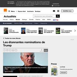 Les étonnantes nominations de Trump sur Orange Actualités