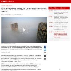 Étouffée par le smog, la Chine cloue des vols ausol