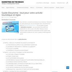 Guide Etourisme : tout pour votre activité touristique en ligne
