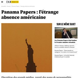 Panama Papers : l'étrange absence américaine