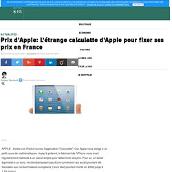 Prix d'Apple: L'étrange calculette d'Apple pour fixer ses prix en France