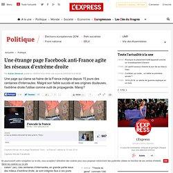 Une étrange page Facebook anti-France agite les réseaux d'extrême droite