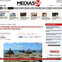 L'étrange inertie du gouvernement face à la crise du tourisme