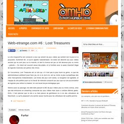 Web-etrange.com #6 : Lost Treasures