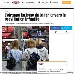 L'étrange laxisme du Japon envers la prostitution infantile
