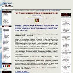 Prix étranger attribué aux architectes portugais - Portugal Vivo