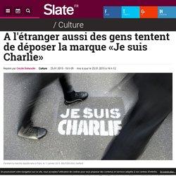 A l'étranger aussi des gens tentent de déposer la marque «Je suis Charlie»
