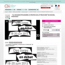 """""""La grande étrangère: À propos de littérature"""" de Michel Foucault - EHESS"""