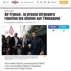 Air France: la presse étrangère réactive les clichés sur l'Hexagone