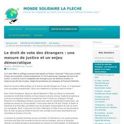 Le droit de vote des étrangers : une mesure de justice et un enjeu démocratique - MONDE SOLIDAIRE LA FLECHE