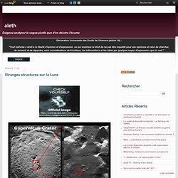 Etranges structures sur la Lune
